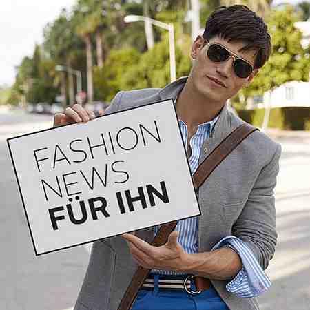 Fashion News für Ihn