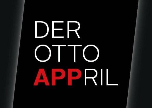 April, Aktion, OTTO APPril, exklusive Rabatte, Gewinnspiel, exklusiv, OTTO APP, otto.de, Fahrräder, Google home, Mode, Sale, WM-Trikot
