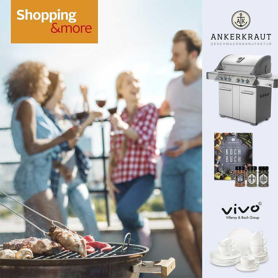Shopping&more Gewinnspiel hochwertiger Gasgrill von Ankerkraut Geschirrsets von Vivo|Villeroy & Boch Group und attraktive Garantiegewinne