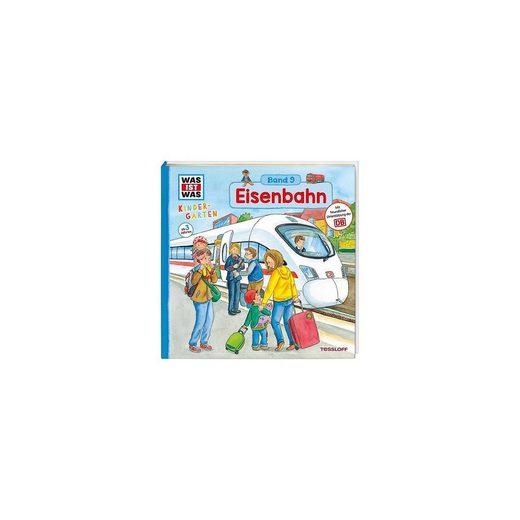 Tessloff Verlag WAS IST WAS Kindergarten: Eisenbahn