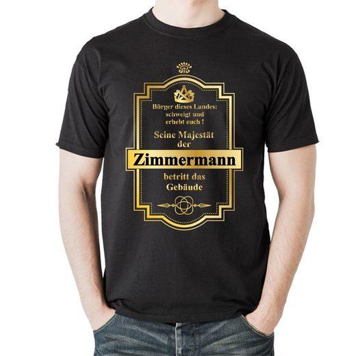 elbedruck T-Shirt »Seine Majestät der Zimmermann betritt das Gebäude«