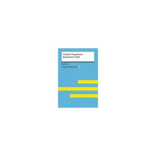 Reclam Verlag Gerhart Hauptmann: Bahnwärter Thiel