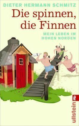 Broschiertes Buch »Die spinnen, die Finnen«