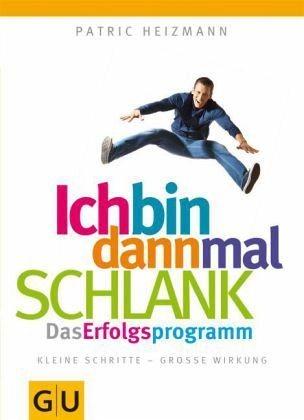 Broschiertes Buch »Ich bin dann mal schlank: das Erfolgsprogramm«