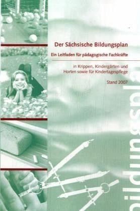 Broschiertes Buch »Der Sächsische Bildungsplan«