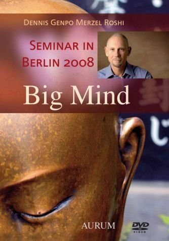 DVD »Big Mind - Workshop in Berlin 2008«