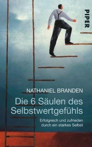 Broschiertes Buch »Die 6 Säulen des Selbstwertgefühls«