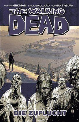 Gebundenes Buch »Die Zuflucht / The Walking Dead Bd.3«