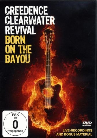 DVD »Creedence Clearwater Revival - Born on the Bayou«