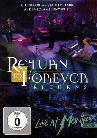 DVD »Return To Forever - Live at Montreux 2008«