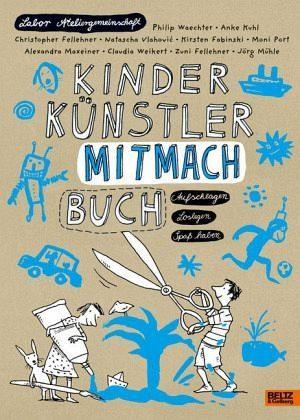 Broschiertes Buch »Kinder Künstler Mitmachbuch«