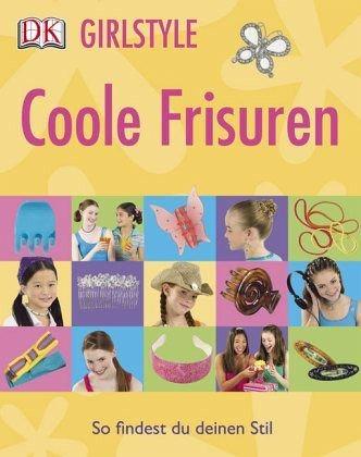 Broschiertes Buch »Girlstyle: Coole Frisuren«