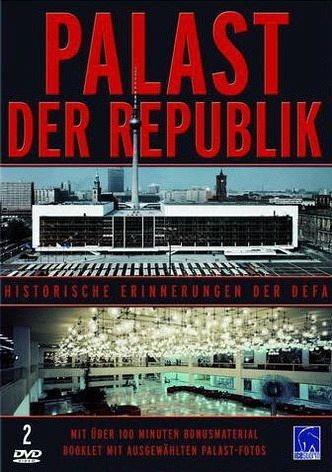 DVD »Palast der Republik - Historische Erinnerungen...«