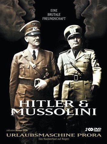 DVD »Hitler & Mussolini - Eine brutale Freundschaft...«