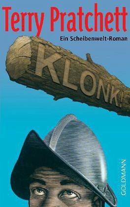 Broschiertes Buch »Klonk! / Scheibenwelt Bd.30«