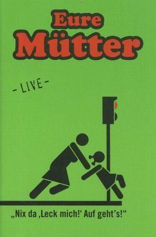 DVD »Eure Mütter - Nix da, leck mich, auf geht's!«