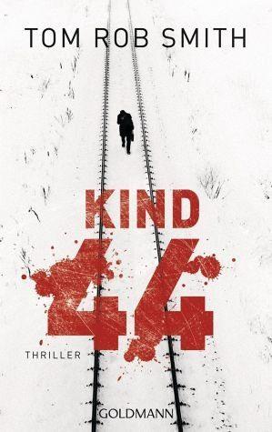 Broschiertes Buch »Kind 44 / Leo Demidow Bd.1«