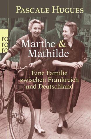 Broschiertes Buch »Marthe und Mathilde«