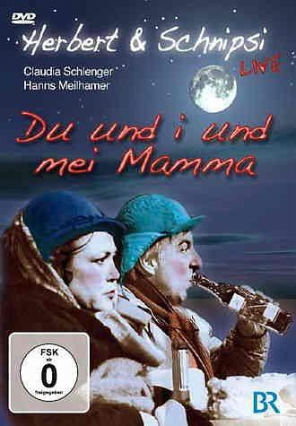 DVD »Herbert & Schnipsi LIVE - Du und i und mei Mamma«