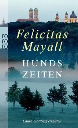 Broschiertes Buch »Hundszeiten / Laura Gottberg Bd.5«