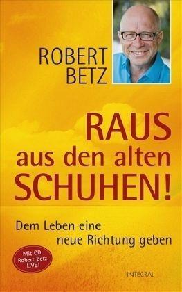 Gebundenes Buch »Raus aus den alten Schuhen! (m. Audio-CD)«