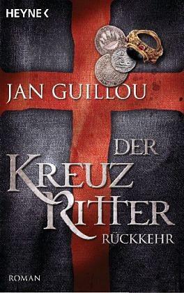 Broschiertes Buch »Rückkehr / Die Kreuzritter-Saga Bd.3«
