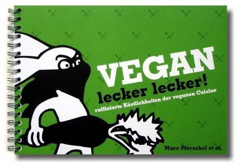 Broschiertes Buch »Vegan lecker lecker«