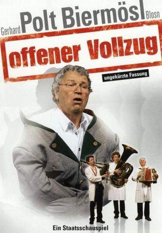 DVD »Gerhard Polt & Biermösl Blosn - Offener Vollzug«