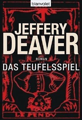 Broschiertes Buch »Das Teufelsspiel / Lincoln Rhyme Bd.6«