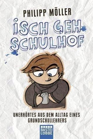 Broschiertes Buch »Isch geh Schulhof«