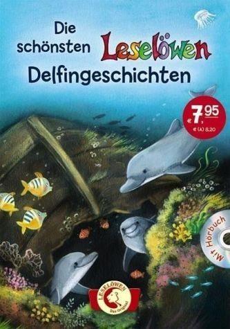 Gebundenes Buch »Die schönsten Leselöwen-Delfingeschichten (m....«