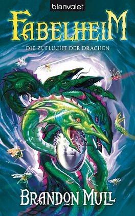 Broschiertes Buch »Die Zuflucht der Drachen / Fabelheim Bd.4«