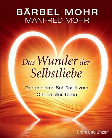 Gebundenes Buch »Das Wunder der Selbstliebe«
