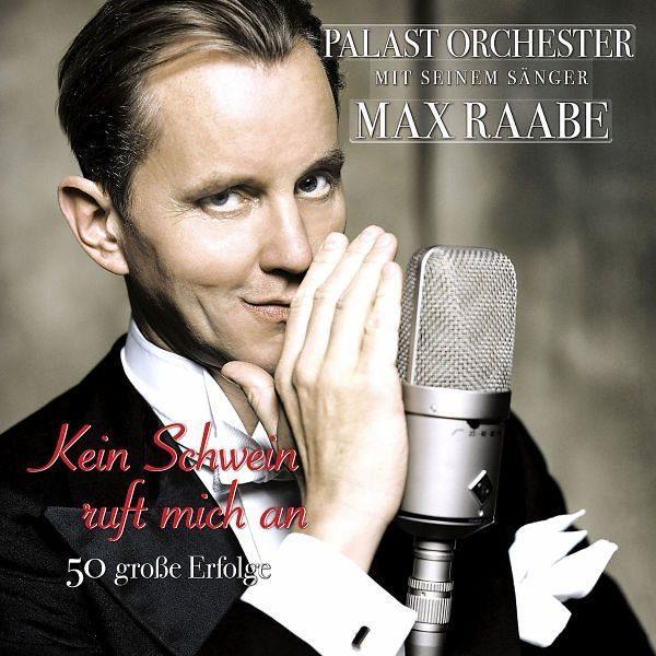 Audio CD »Max Raabe: Kein Schwein Ruft Mich An - 50...«