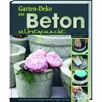 Gebundenes Buch »Gartendeko aus Beton selbstgemacht«