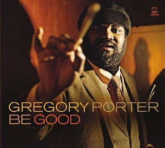 Audio CD »Gregory Porter: Be Good«