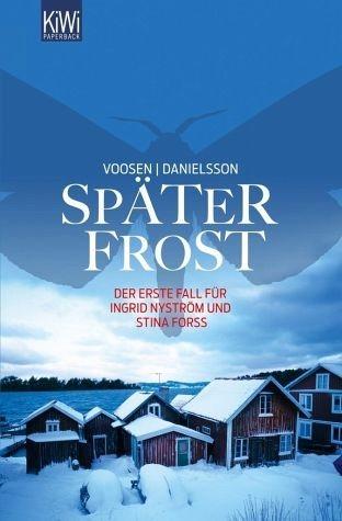 Broschiertes Buch »Später Frost / Ingrid Nyström & Stina Forss Bd.1«