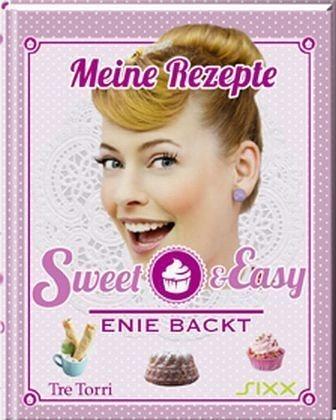 Gebundenes Buch »Meine Rezepte - Sweet & Easy / Enie backt Bd.1«