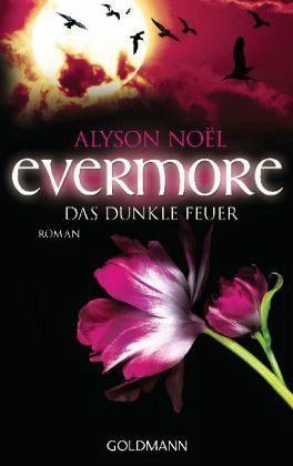 Broschiertes Buch »Das dunkle Feuer / Evermore Bd.4«