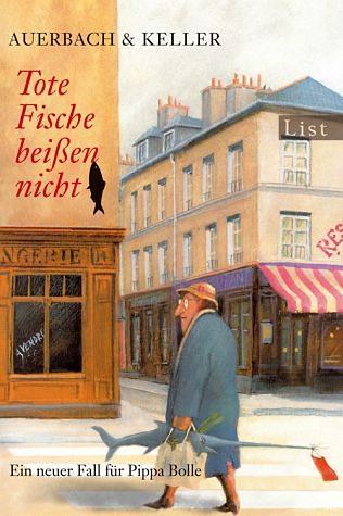 Broschiertes Buch »Tote Fische beißen nicht / Pippa Bolle Bd.3«