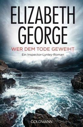 Broschiertes Buch »Wer dem Tode geweiht / Inspector Lynley Bd.16«