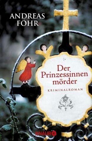 Broschiertes Buch »Der Prinzessinnenmörder / Kreuthner und...«