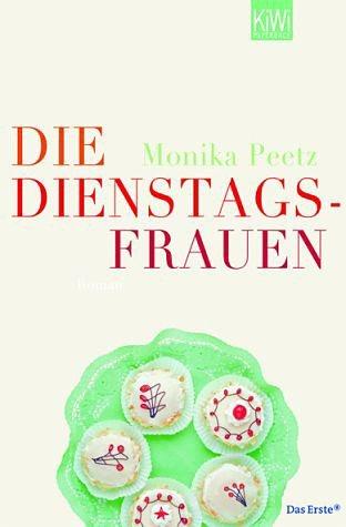 Broschiertes Buch »Die Dienstagsfrauen / Dienstagsfrauen Bd.1«