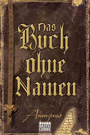 Broschiertes Buch »Das Buch ohne Namen / Anonymus Bd.1«