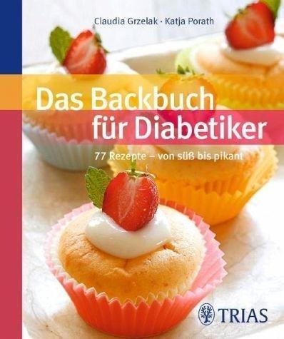 Broschiertes Buch »Das Backbuch für Diabetiker«