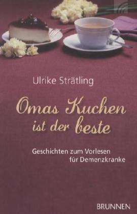 Broschiertes Buch »Omas Kuchen ist der beste«