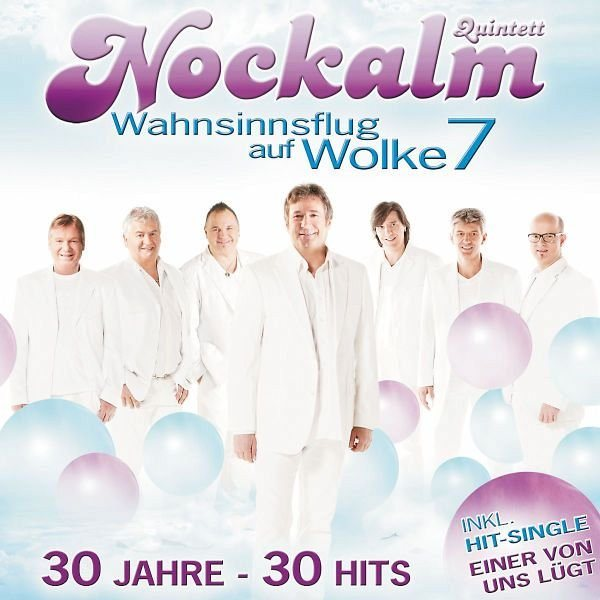 Audio CD »Nockalm Quintett: Wahnsinnsflug Auf Wolke 7/30...«
