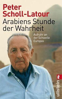 Broschiertes Buch »Arabiens Stunde der Wahrheit«