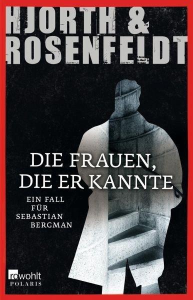 Broschiertes Buch »Die Frauen, die er kannte / Sebastian Bergman...«