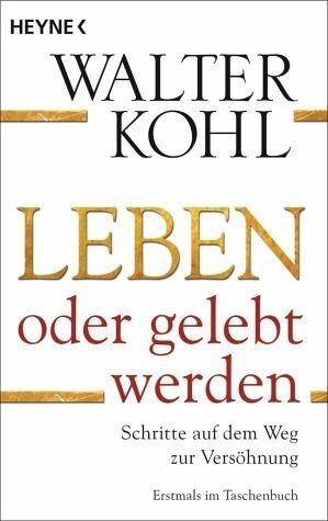 Broschiertes Buch »Leben oder gelebt werden«